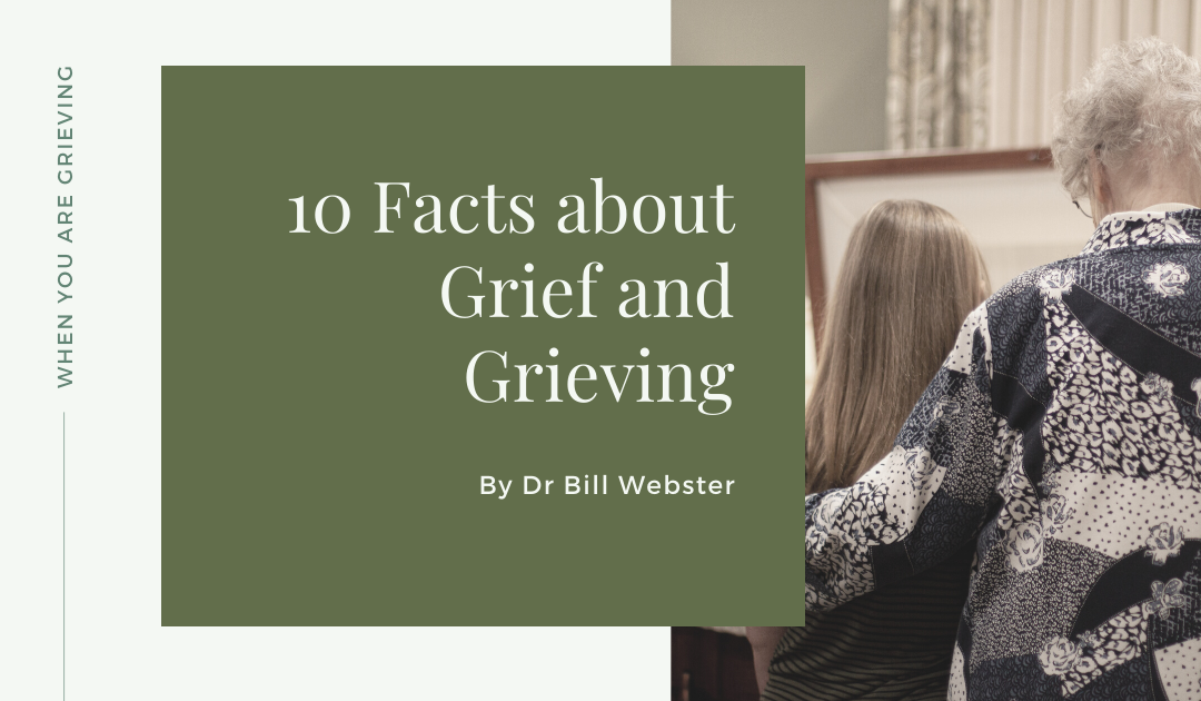 10 Facts about Grief and Grieving